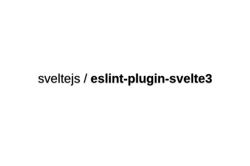 Eslint-plugin-svelte3
