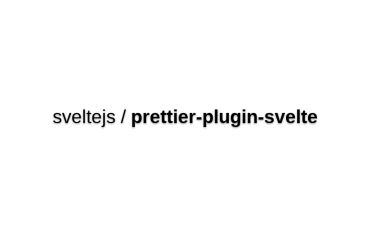 Prettier-plugin-svelte