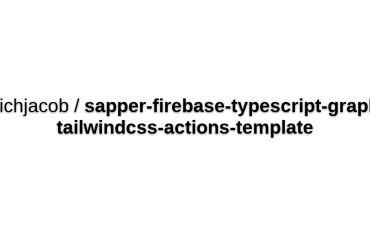 Sapper-firebase-typescript-graphql-tailwindcss-actions-template