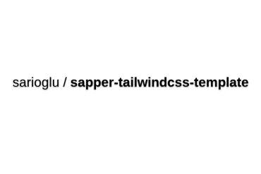 Sapper-tailwindcss-template