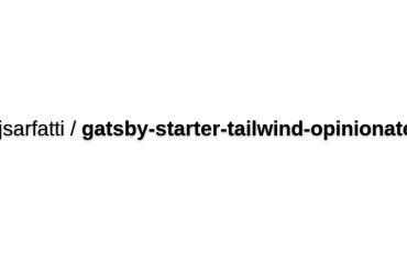 Gatsby Starter Opinionated