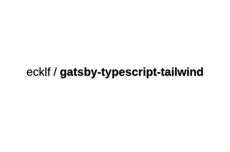 Gatsby Starter + TypeScript