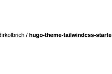 Hugo Theme Starter With Tailwind CSS