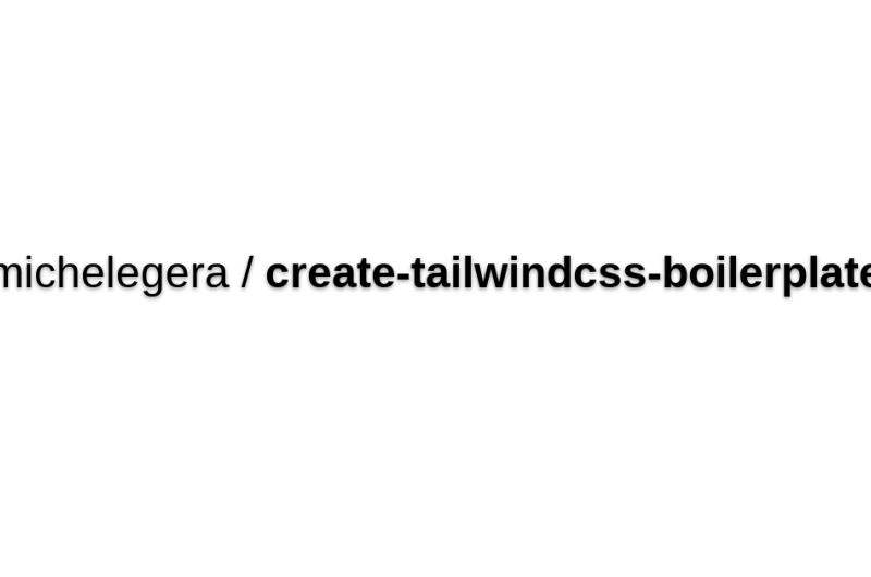 Tailwind CSS Boilerplate