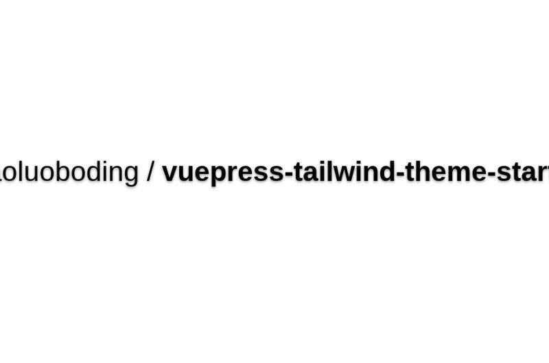 VuePress Tailwind CSS Starter