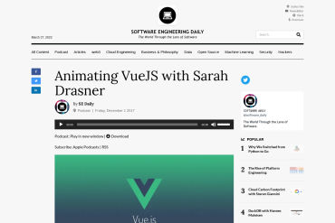 Animating VueJS With Sarah Drasner(Software Engineering Daily 01-12-2017)