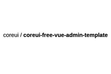CoreUI Vue Admin Template