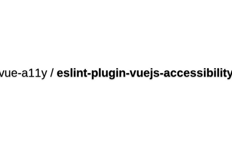 Eslint-plugin-vuejs-accessibility
