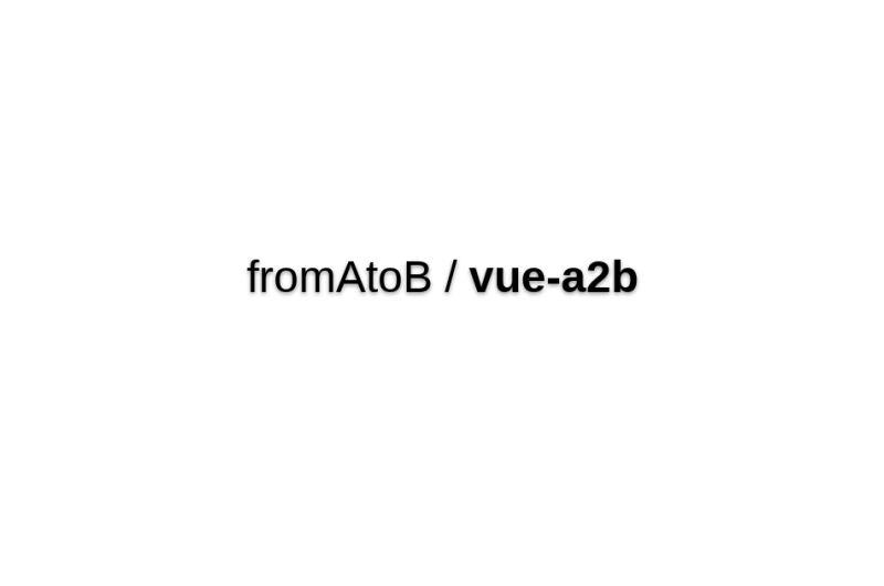 Vue-a2b