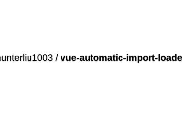 Vue-automatic-import-loader