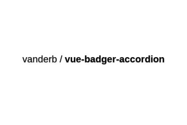 Vue-badger-accordion