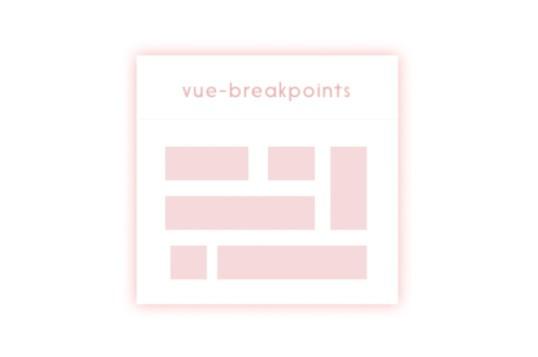 Vue Breakpoints
