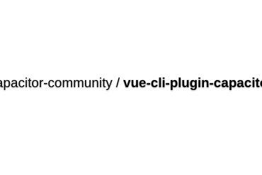 Vue-cli-plugin-capacitor