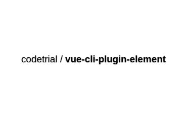 Vue-cli-plugin-element
