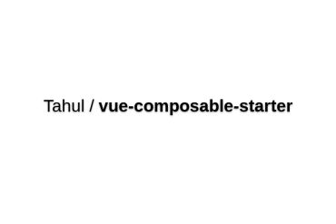 Vue-composable-starter