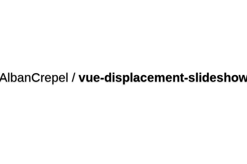 Vue-displacement-slideshow