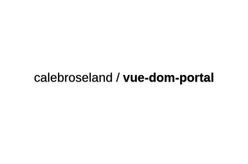 Vue-dom-portal