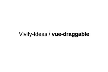 Vue-draggable