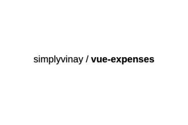 Vue Expenses