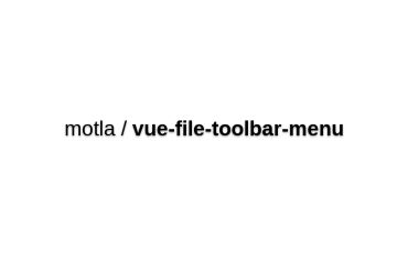 Vue-file-toolbar-menu