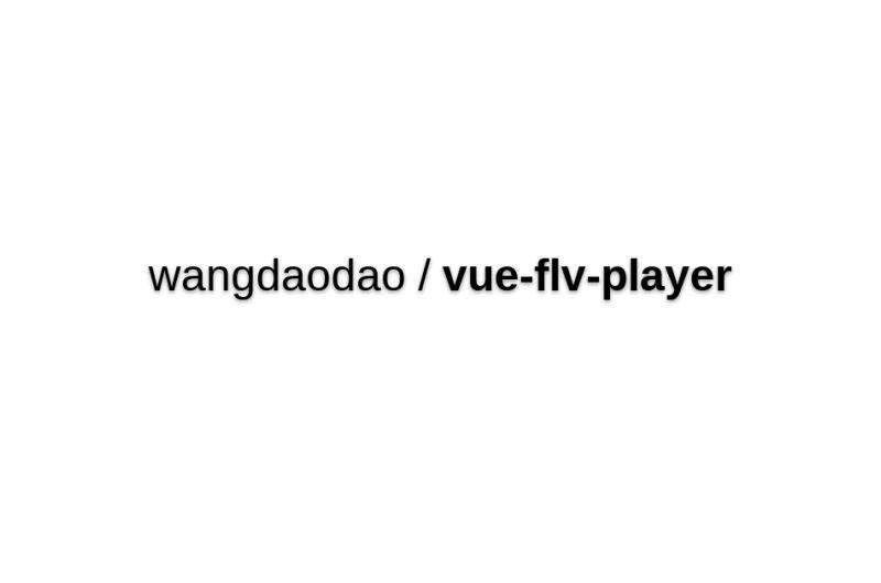 Vue-flv-player