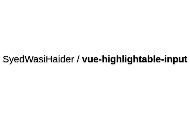 Vue-highlightable-input