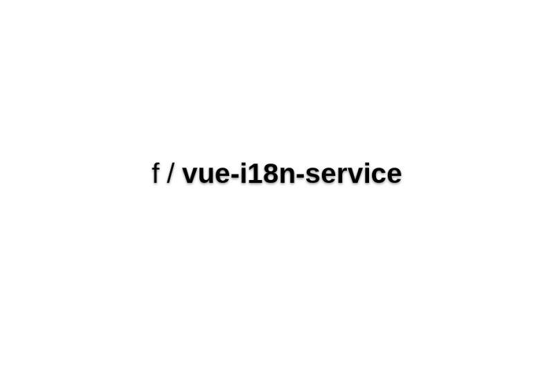 Vue-i18n-service