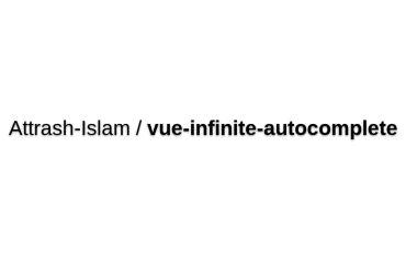 Vue-infinite-autocomplete