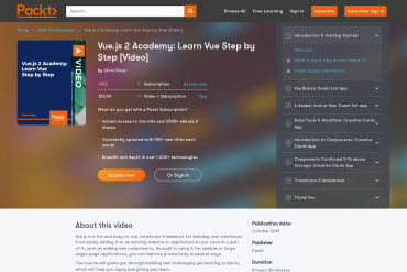 Vue.js 2 Academy: Learn Vue Step By Step [Video]