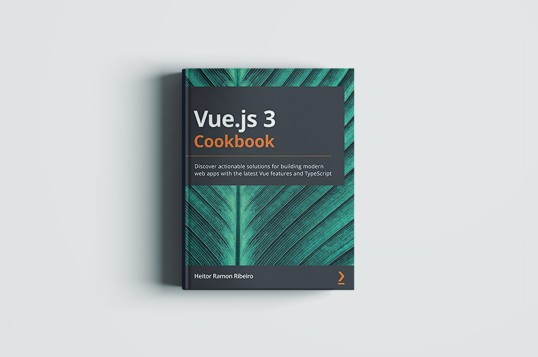 Vue.js 3 Cookbook