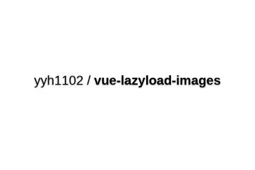 Vue-lazy-images