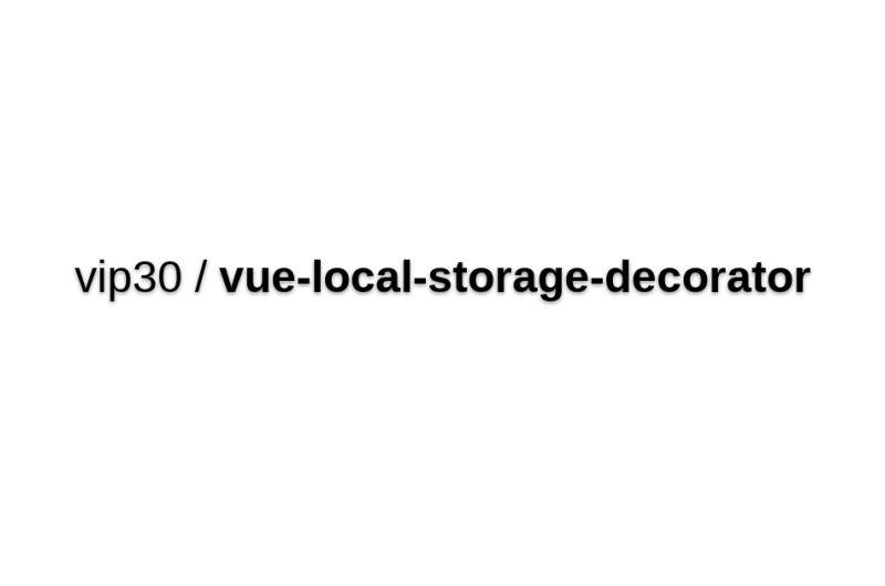 Vue-local-storage-decorator