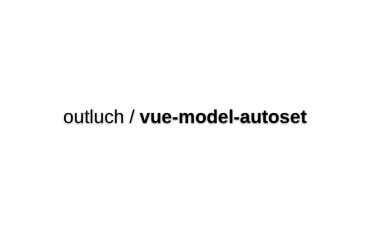 Vue-model-autoset