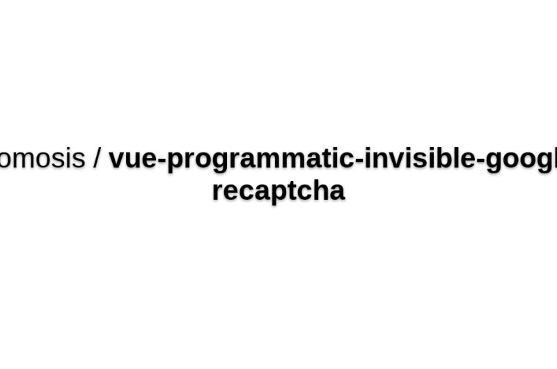 Vue-programmatic-invisible-google-recaptcha