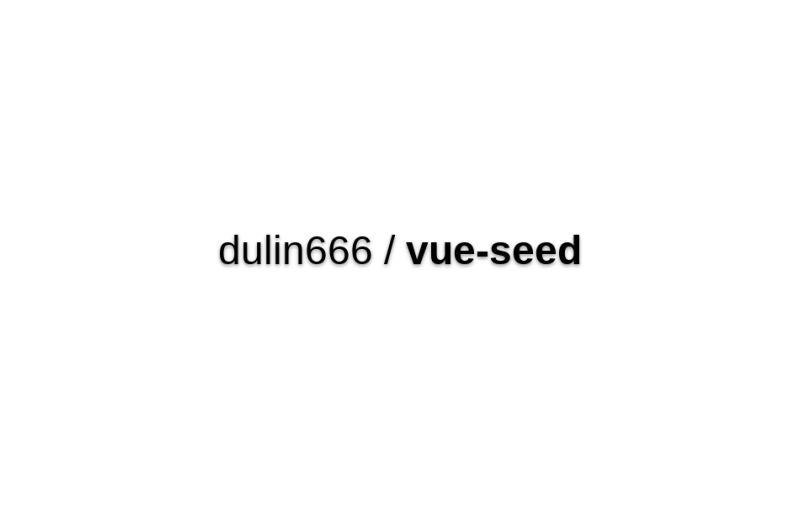 Vue-seed