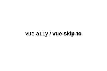 Vue-skip-to