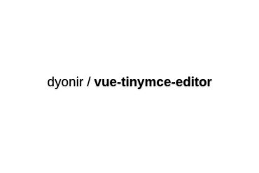 Vue-tinymce-editor