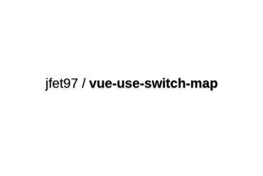 Vue-use-switch-map