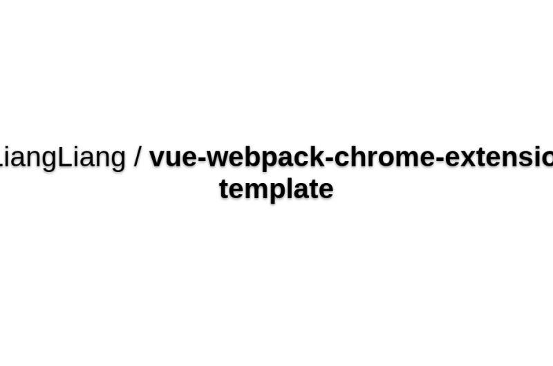 Vue-webpack-chrome-extension-template