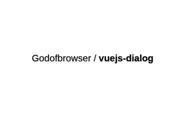 Vuejs-dialog