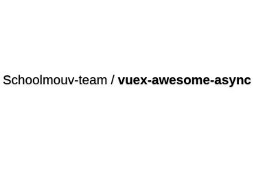 Vuex-awesome-async