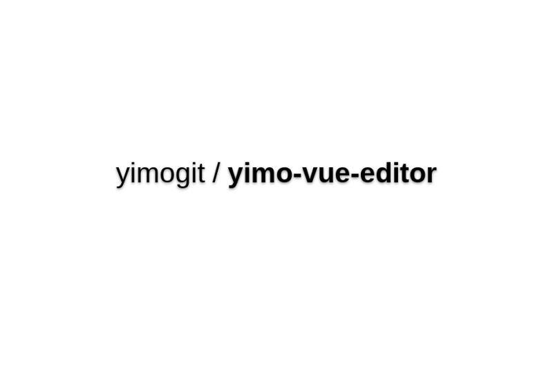 Yimo-vue-editor